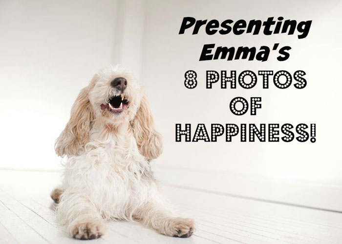 Emma's 8 Photos Of Happiness